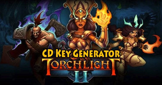 Torchlight II free cd key and steam code