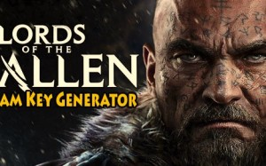 Download Lords of the Fallen Steam Key Generator (Keygen)
