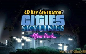 Oraşe: Skylines - After Dark free activation keys