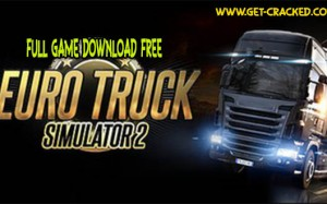 Sækja Euro Truck Simulator 2 for free