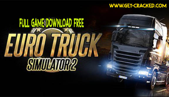 Download Euro Truck Simulator 2 for free
