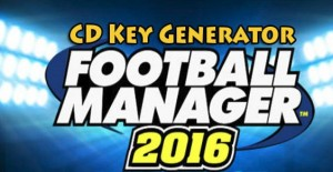 Football Manager 2016 Product Key Generator