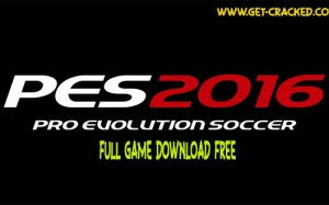 Pro Evolution Soccer 2016 free download cracked game