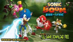 Sonic Boom Rise of Lyric Free Download Full Game