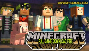 Minecraft Story Mode free download link