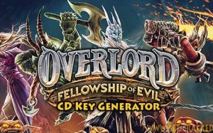 Overlord: Fellowship of Evil Key Generator