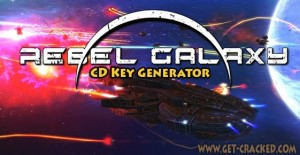 Rebel Galaxy Free CD Key Generator