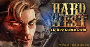 Hard West Free CD Key Generator