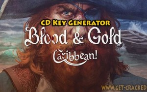 Blood & Gold: Caribbean CD Key Generator