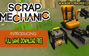 Scrap Mechanic download free