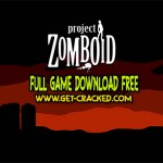 Projekt Zomboid download gratis