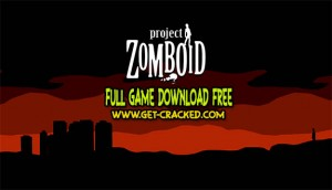 Download voor project Zomboid gratis