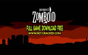 Project Zomboid download free